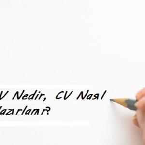 CV Nedir, CV Nasıl Hazırlanır?